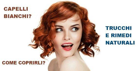Rimedi per i capelli bianchi precoci  6a8c570c7698