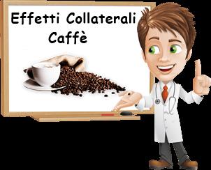 effetti indesiderati caffè
